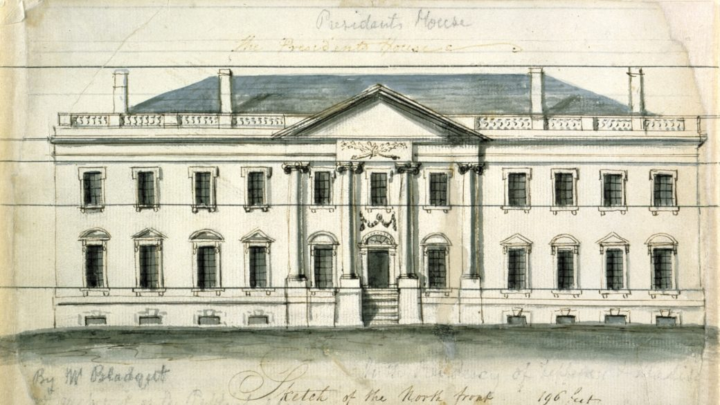 Designing the White House: 1792 - 1830 - White House Historical Association
